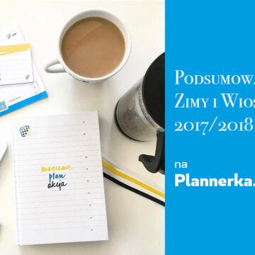 Podsumowanie zimy i wiosny 2017/2018