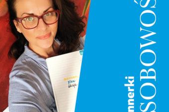 Plannerkowe osobowości – Monika Serafin